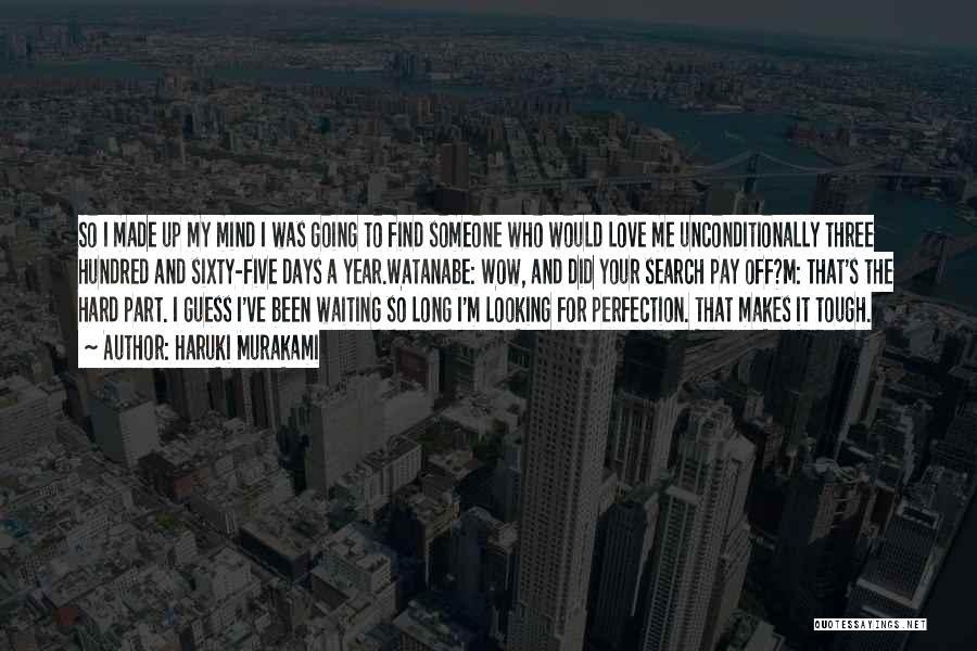 To Love Someone Unconditionally Quotes By Haruki Murakami