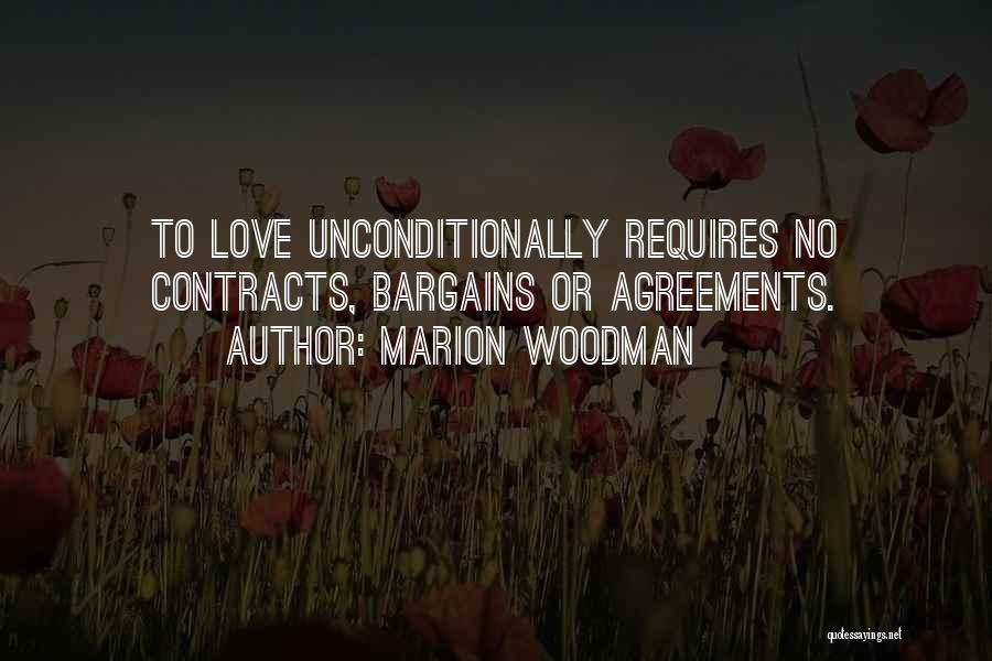 To Love Someone Unconditionally Quotes By Marion Woodman