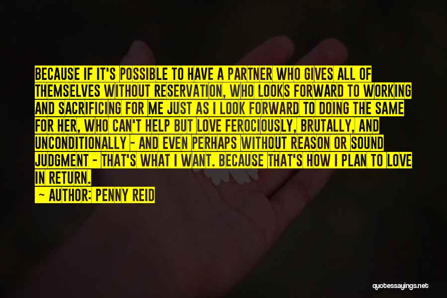 To Love Someone Unconditionally Quotes By Penny Reid