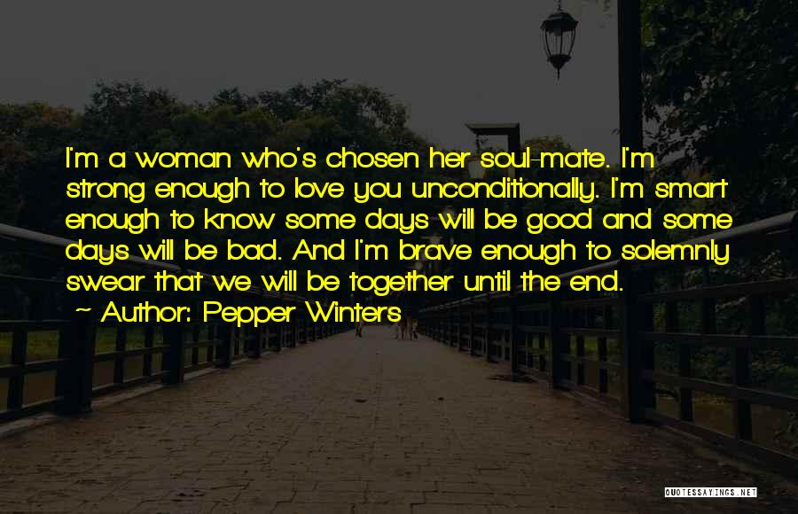 To Love Someone Unconditionally Quotes By Pepper Winters