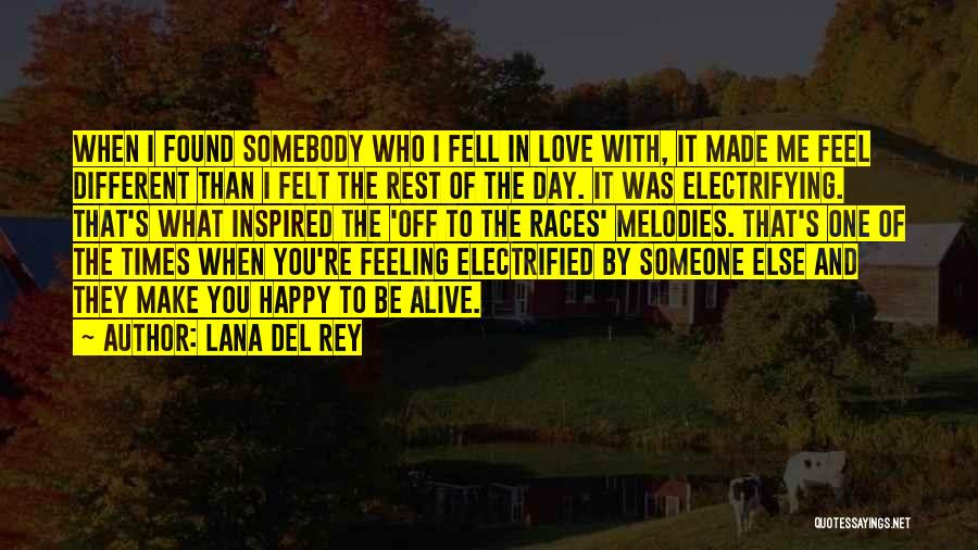 To Make Me Happy Quotes By Lana Del Rey