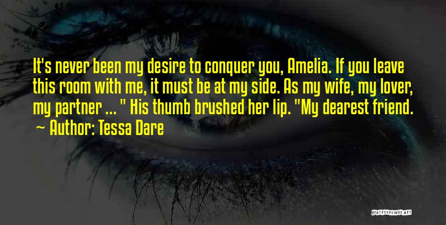 To My Dearest Wife Quotes By Tessa Dare
