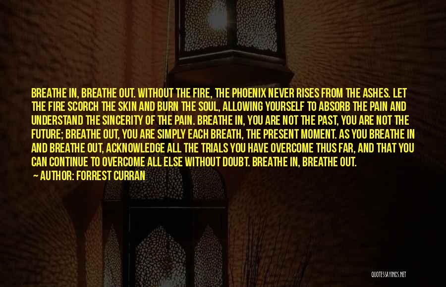 To Overcome Pain Quotes By Forrest Curran