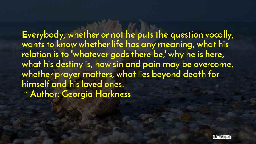 To Overcome Pain Quotes By Georgia Harkness