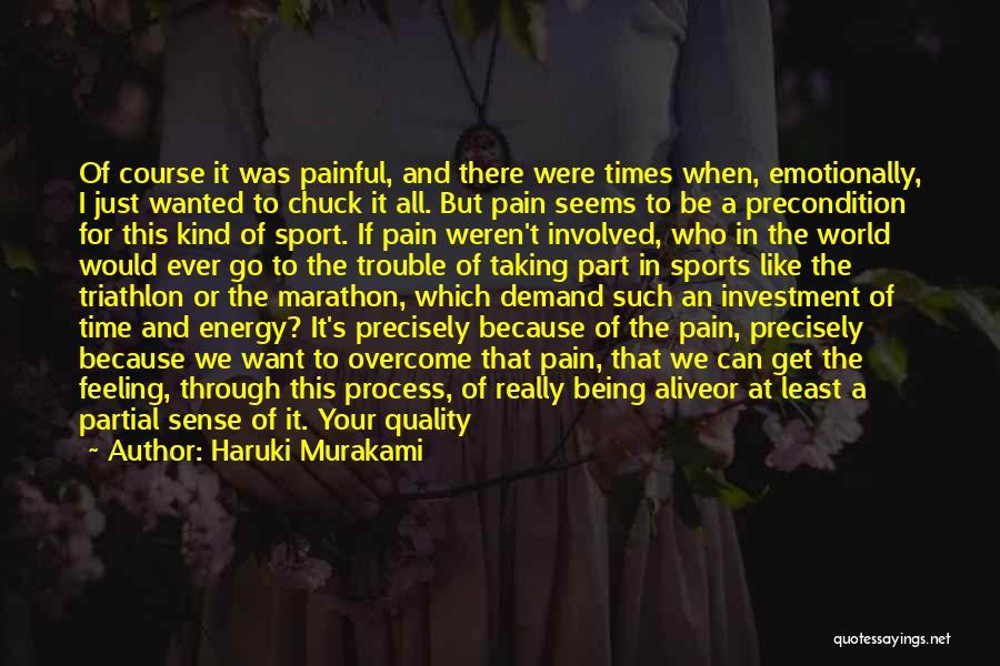 To Overcome Pain Quotes By Haruki Murakami