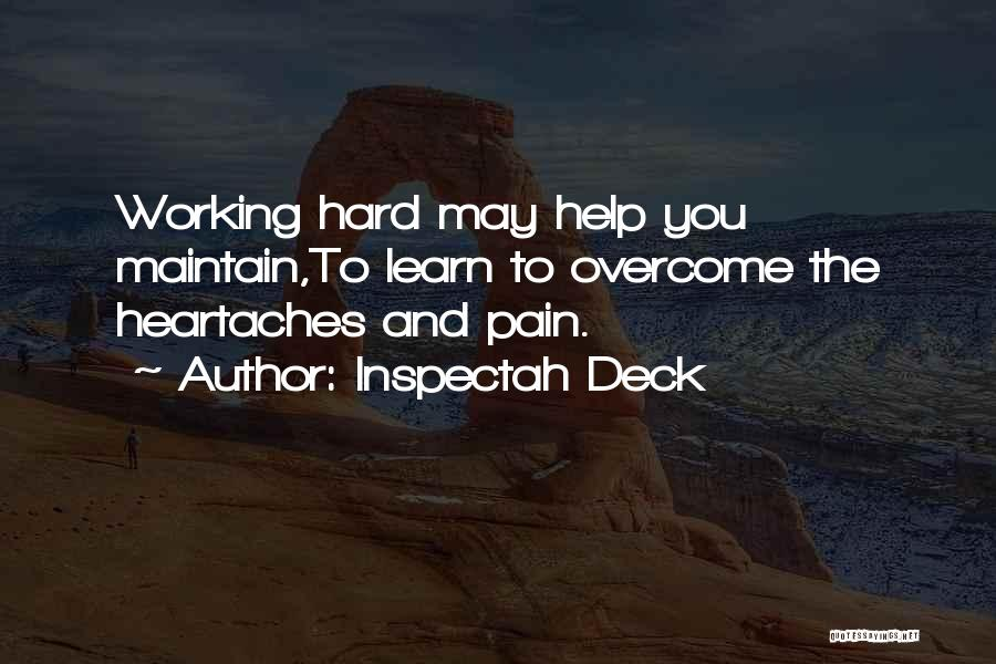 To Overcome Pain Quotes By Inspectah Deck