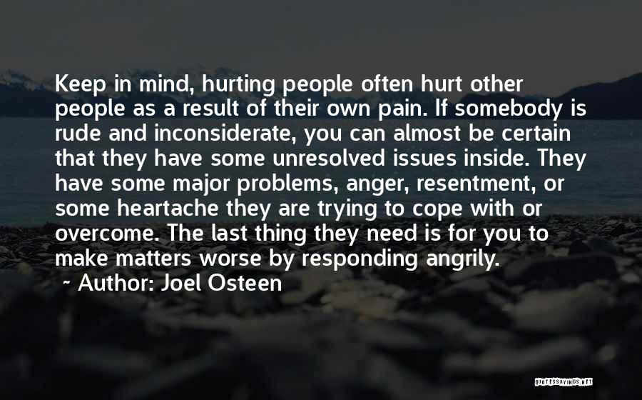 To Overcome Pain Quotes By Joel Osteen