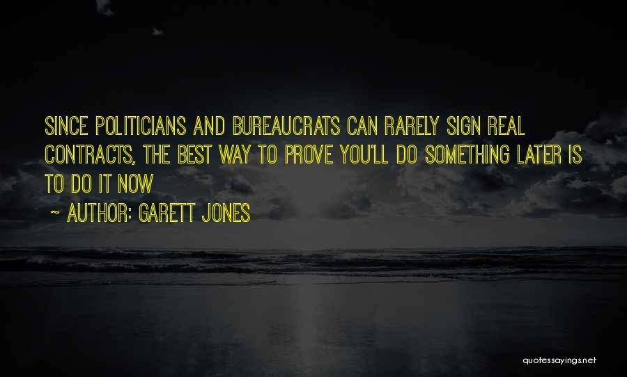 To Prove Something Quotes By Garett Jones
