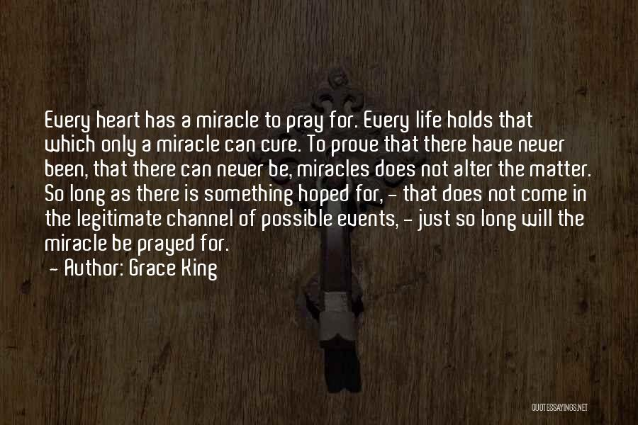 To Prove Something Quotes By Grace King