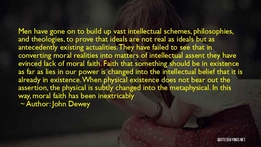 To Prove Something Quotes By John Dewey