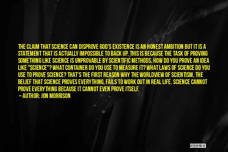 To Prove Something Quotes By Jon Morrison