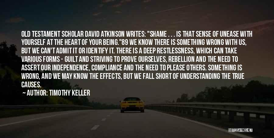 To Prove Something Quotes By Timothy Keller