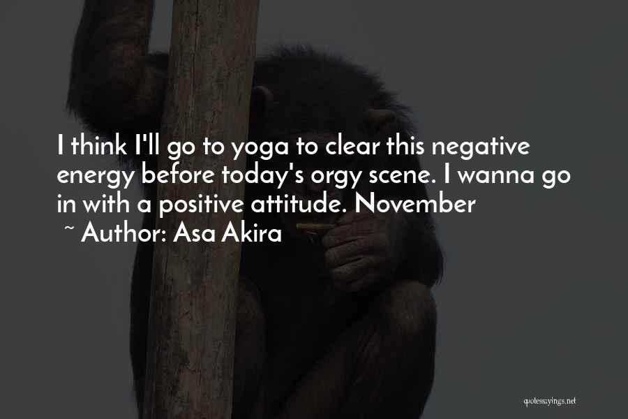 To Think Positive Quotes By Asa Akira