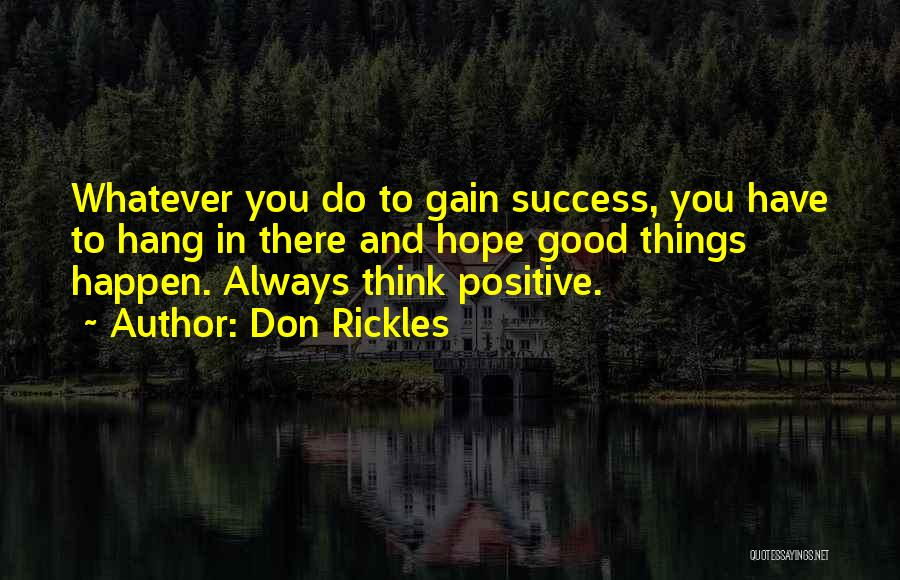To Think Positive Quotes By Don Rickles