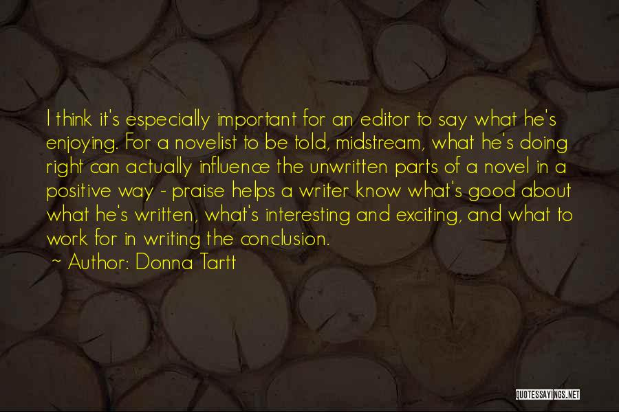 To Think Positive Quotes By Donna Tartt