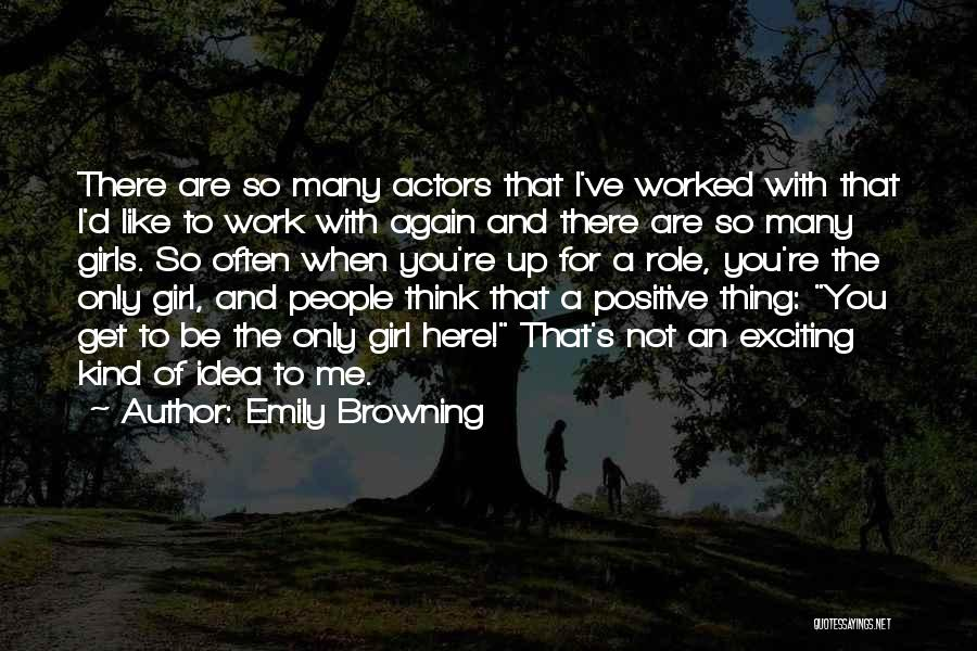 To Think Positive Quotes By Emily Browning
