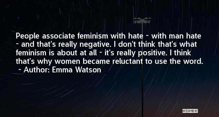 To Think Positive Quotes By Emma Watson