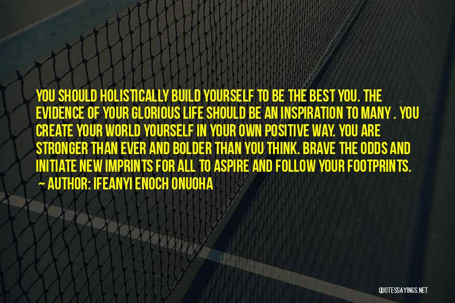 To Think Positive Quotes By Ifeanyi Enoch Onuoha