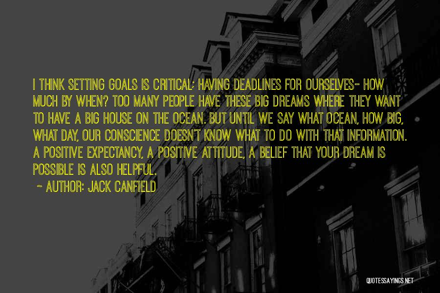 To Think Positive Quotes By Jack Canfield