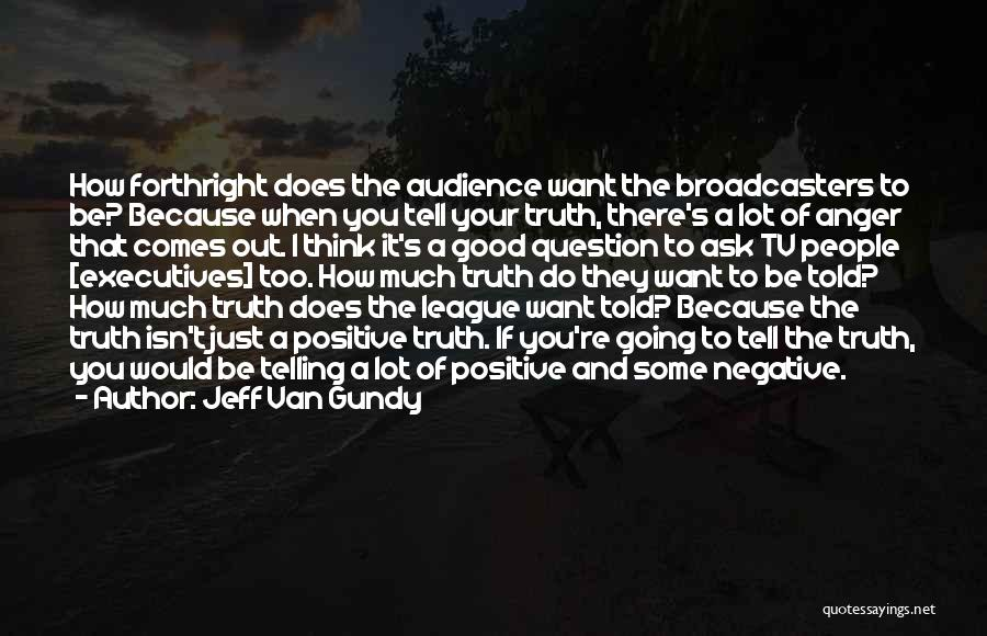 To Think Positive Quotes By Jeff Van Gundy
