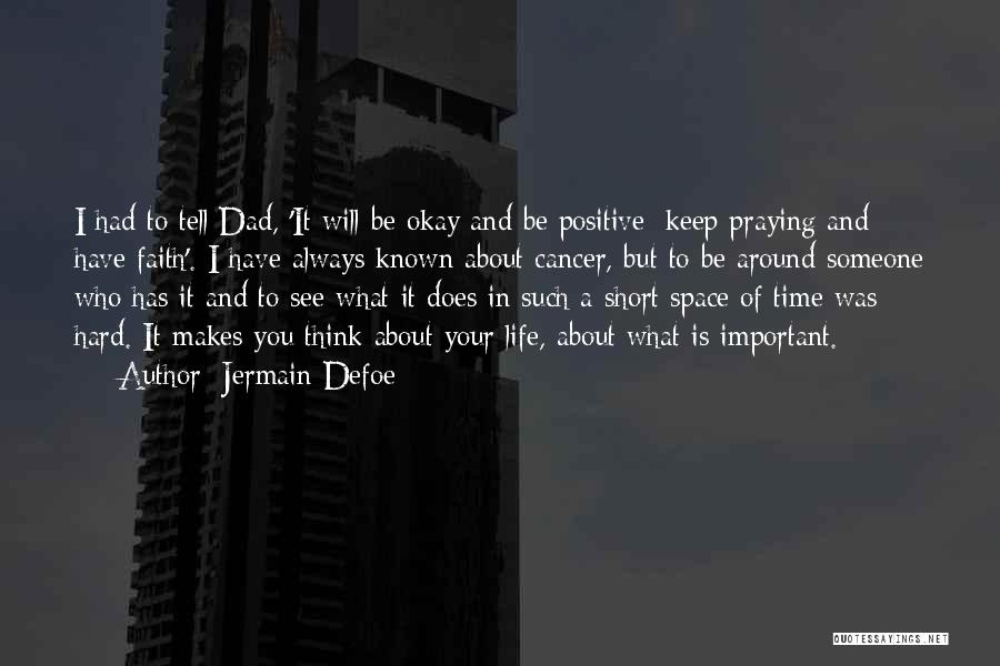 To Think Positive Quotes By Jermain Defoe