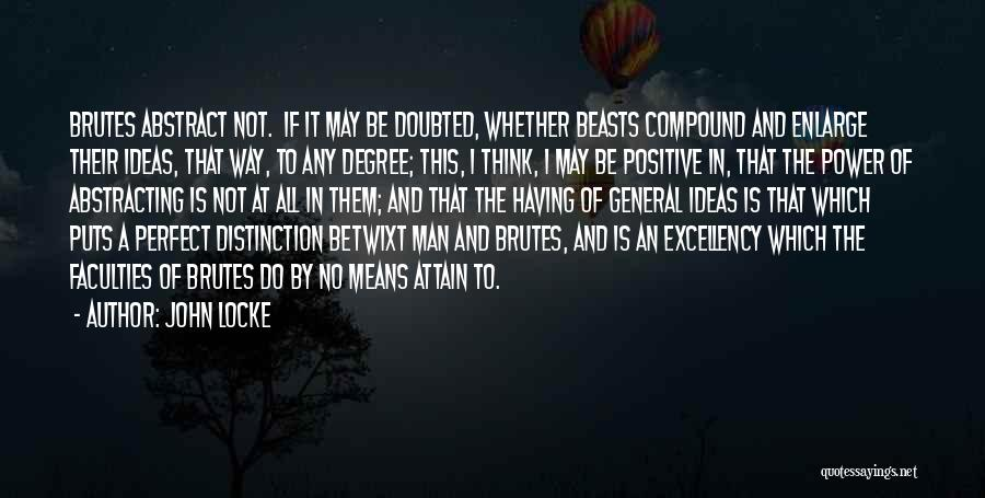 To Think Positive Quotes By John Locke