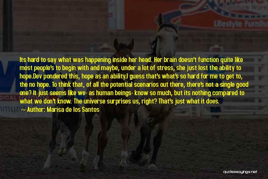 To Think Positive Quotes By Marisa De Los Santos
