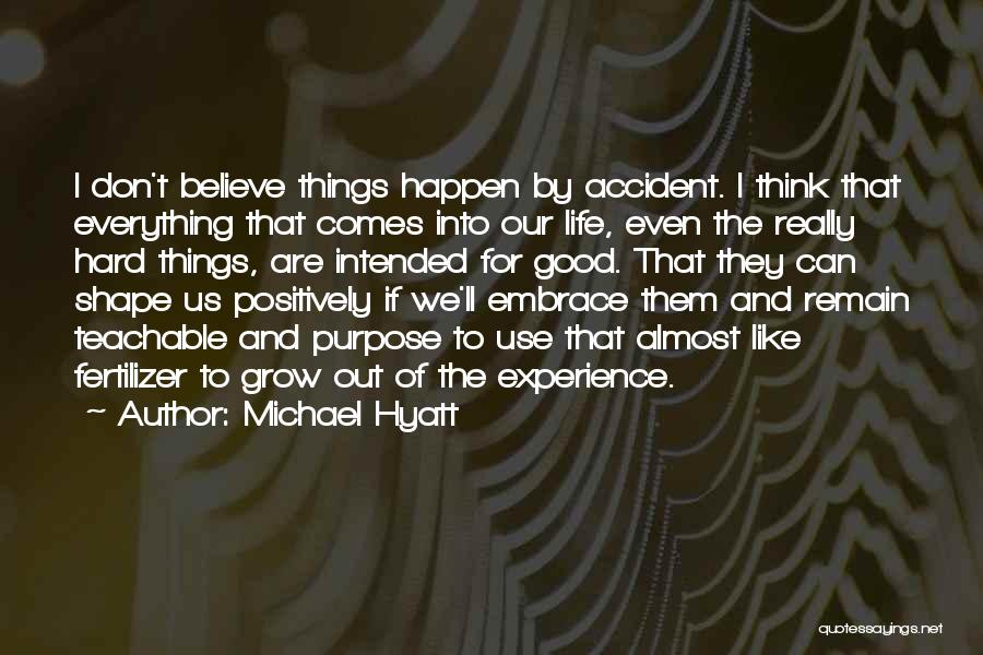To Think Positive Quotes By Michael Hyatt