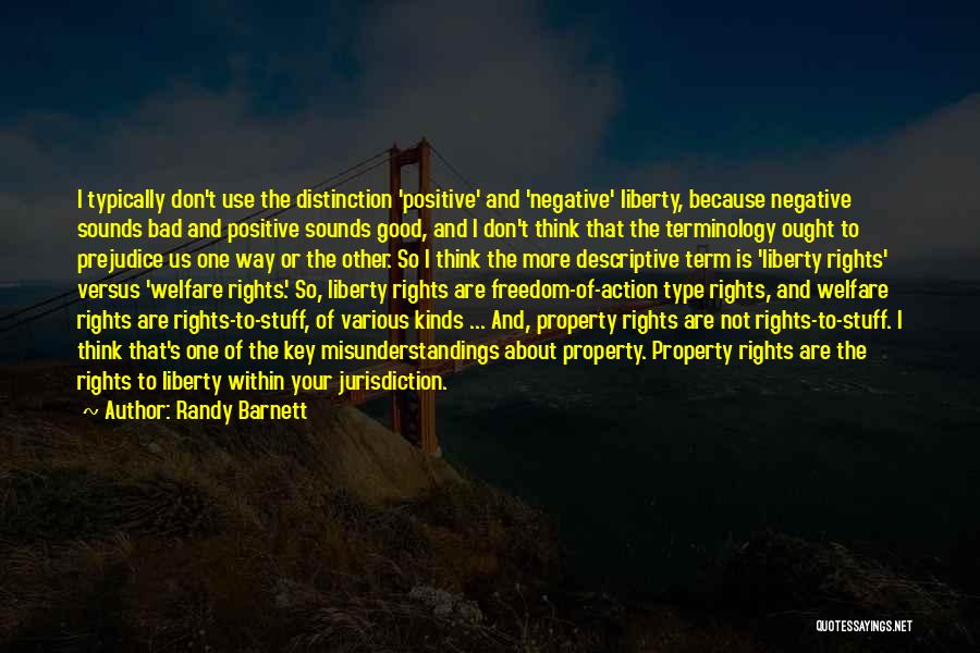 To Think Positive Quotes By Randy Barnett