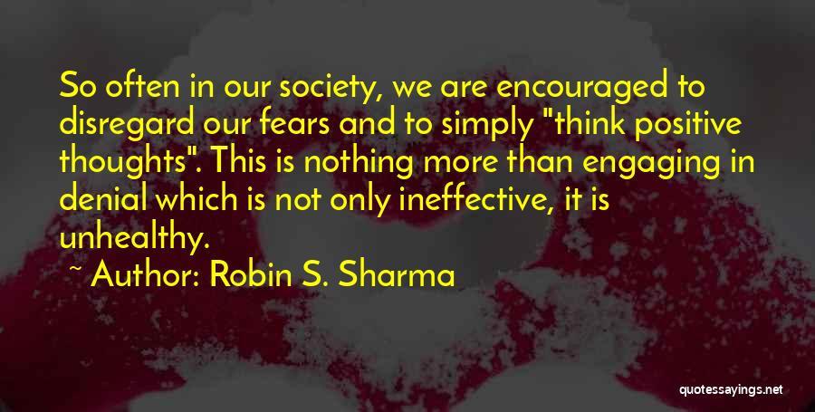 To Think Positive Quotes By Robin S. Sharma
