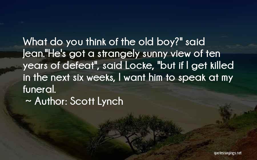 To Think Positive Quotes By Scott Lynch