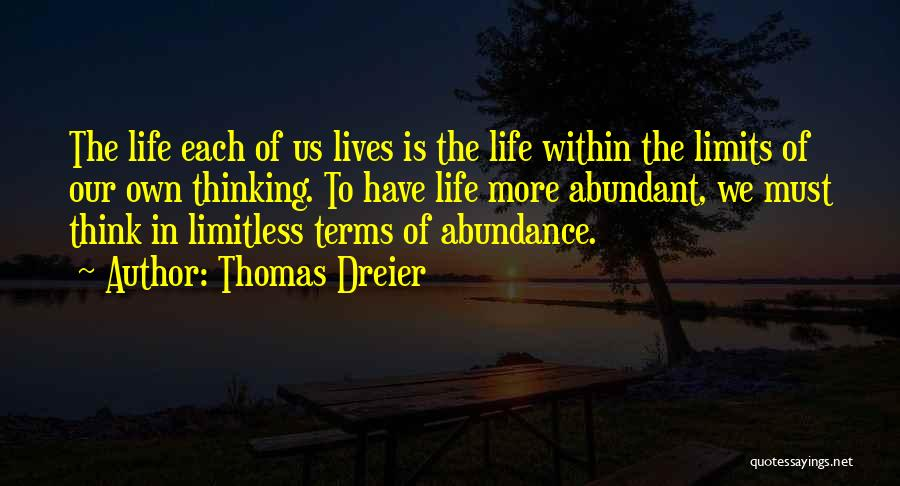 To Think Positive Quotes By Thomas Dreier