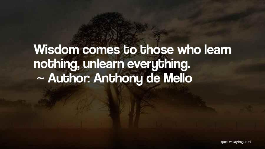 To Unlearn Quotes By Anthony De Mello