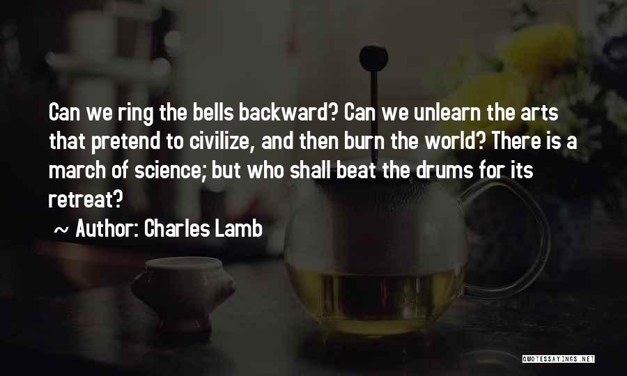 To Unlearn Quotes By Charles Lamb