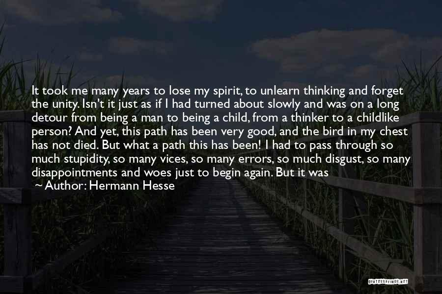 To Unlearn Quotes By Hermann Hesse