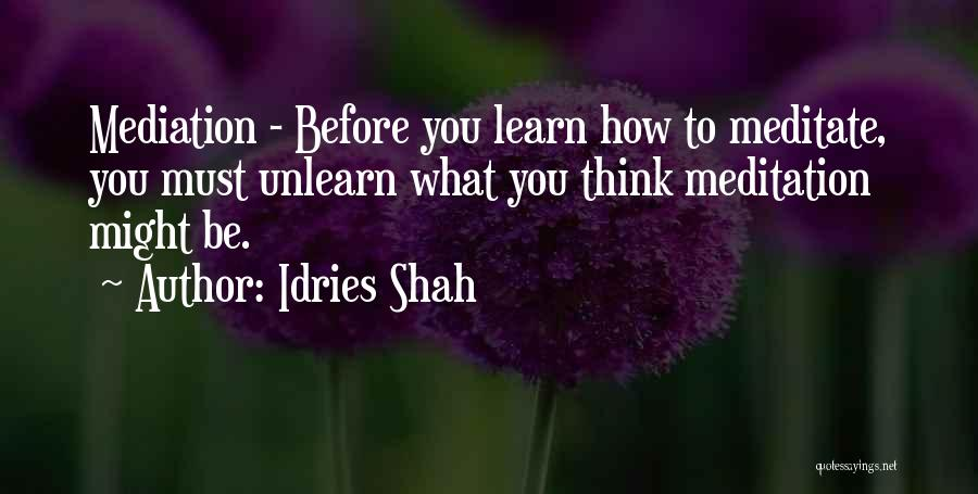 To Unlearn Quotes By Idries Shah