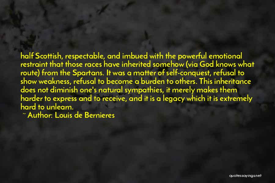 To Unlearn Quotes By Louis De Bernieres