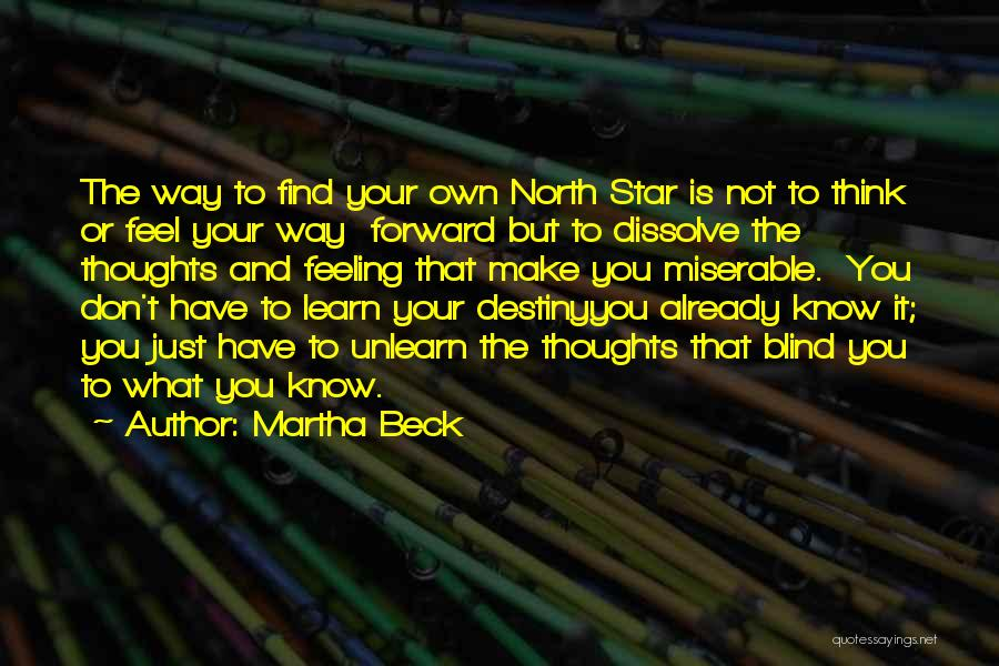 To Unlearn Quotes By Martha Beck