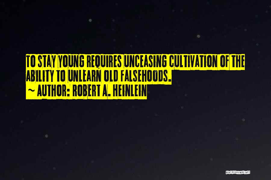 To Unlearn Quotes By Robert A. Heinlein