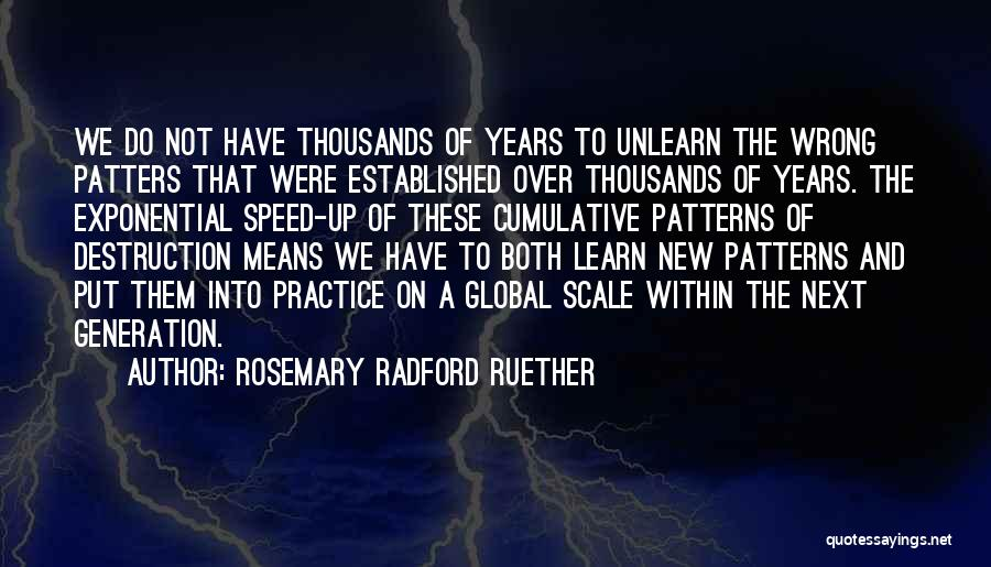 To Unlearn Quotes By Rosemary Radford Ruether