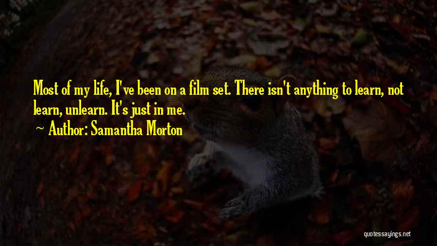 To Unlearn Quotes By Samantha Morton
