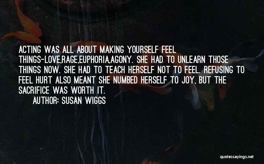 To Unlearn Quotes By Susan Wiggs