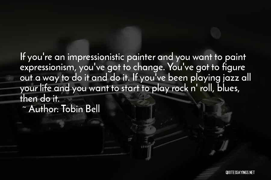 Tobin Bell Quotes 1249285