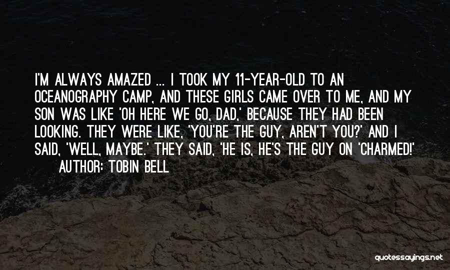 Tobin Bell Quotes 1658287