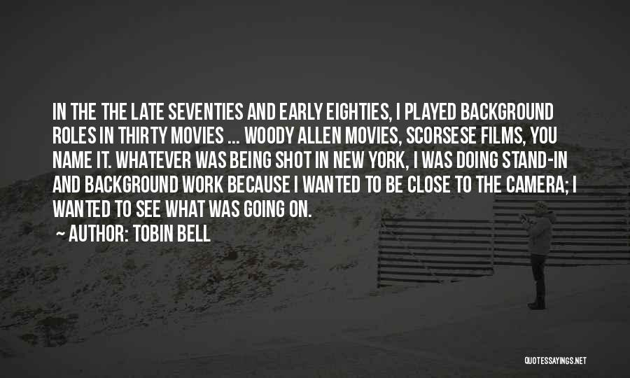 Tobin Bell Quotes 500571