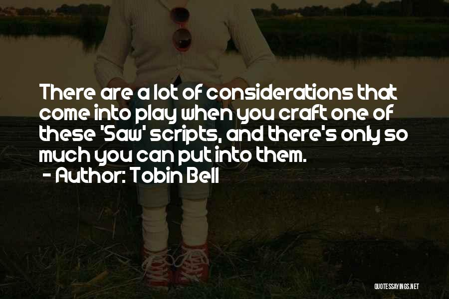 Tobin Bell Quotes 787639
