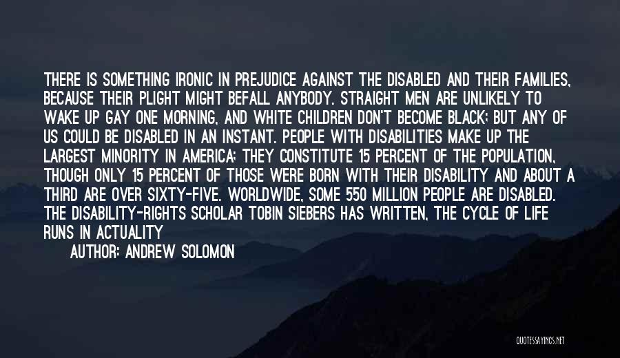 Tobin Quotes By Andrew Solomon