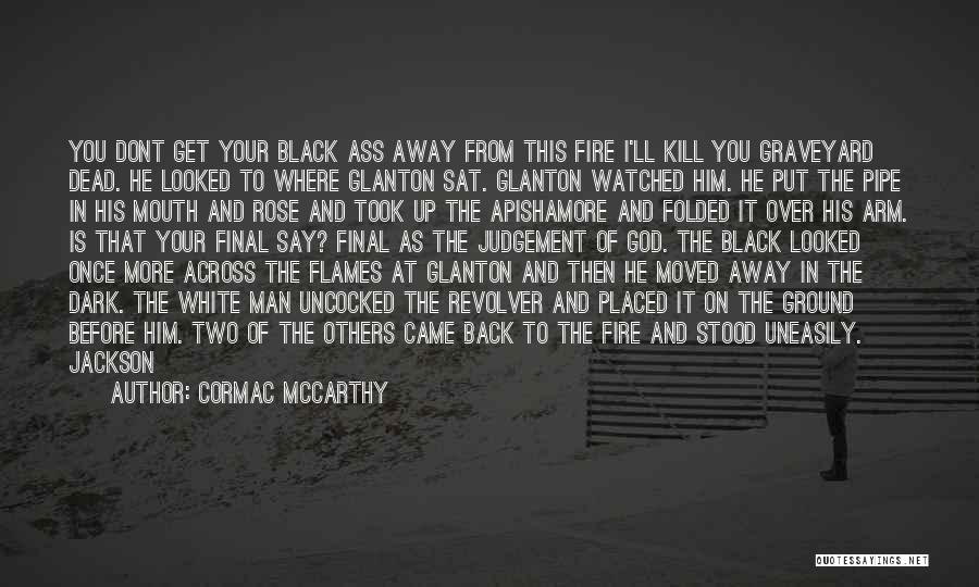 Tobin Quotes By Cormac McCarthy