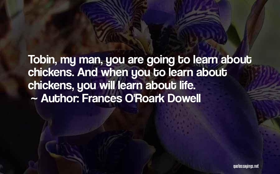 Tobin Quotes By Frances O'Roark Dowell