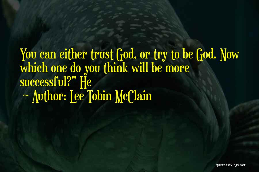 Tobin Quotes By Lee Tobin McClain